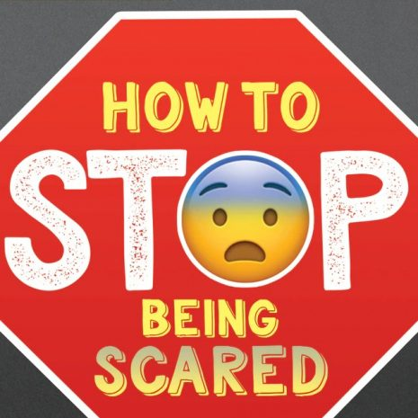 How_to_Stop_Being_Scared__23520